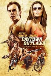 Baytown Outlaws (from IMDb)
